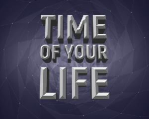 Gra personalizowana 'Time of your Life'