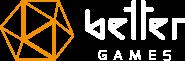 BETTER Games
